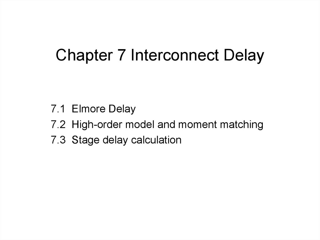 Chapter 7 Interconnect Delay