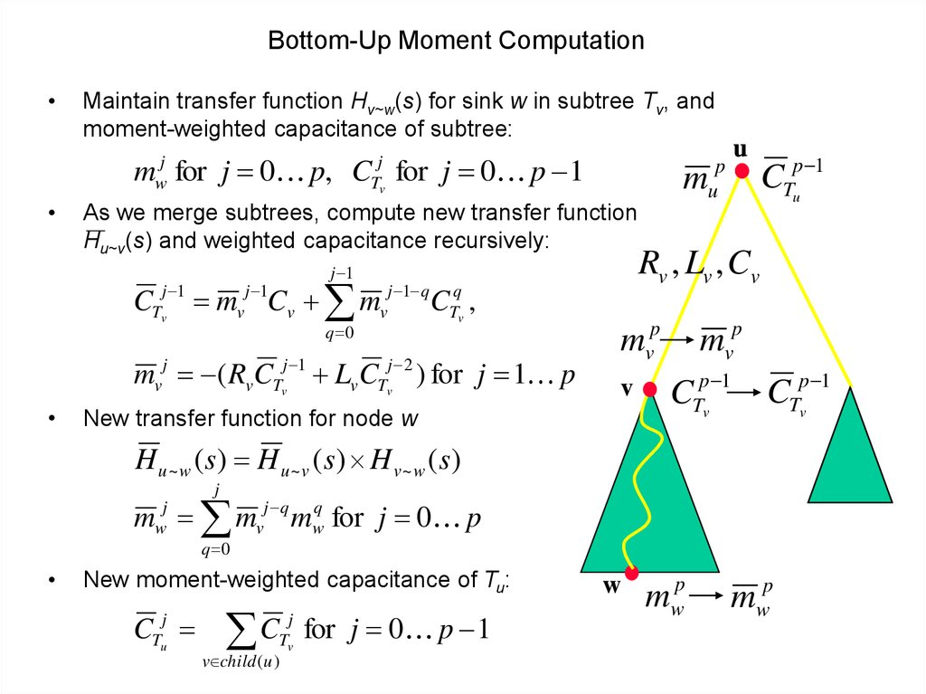 Bottom-Up Moment Computation