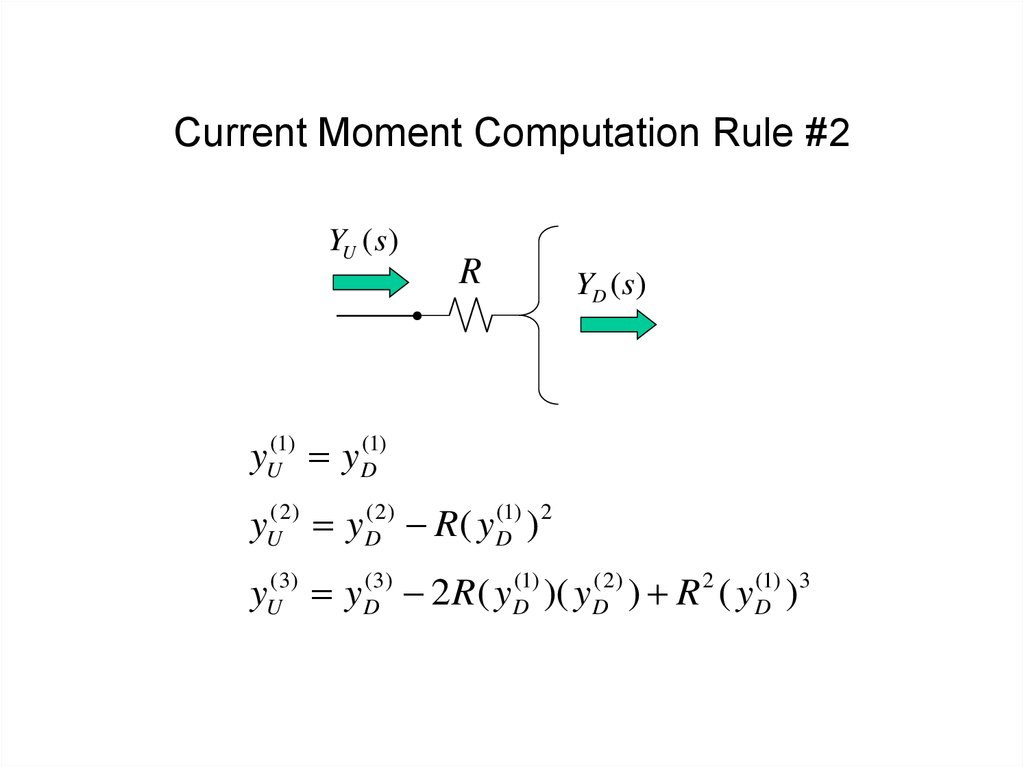 Current Moment Computation Rule #2