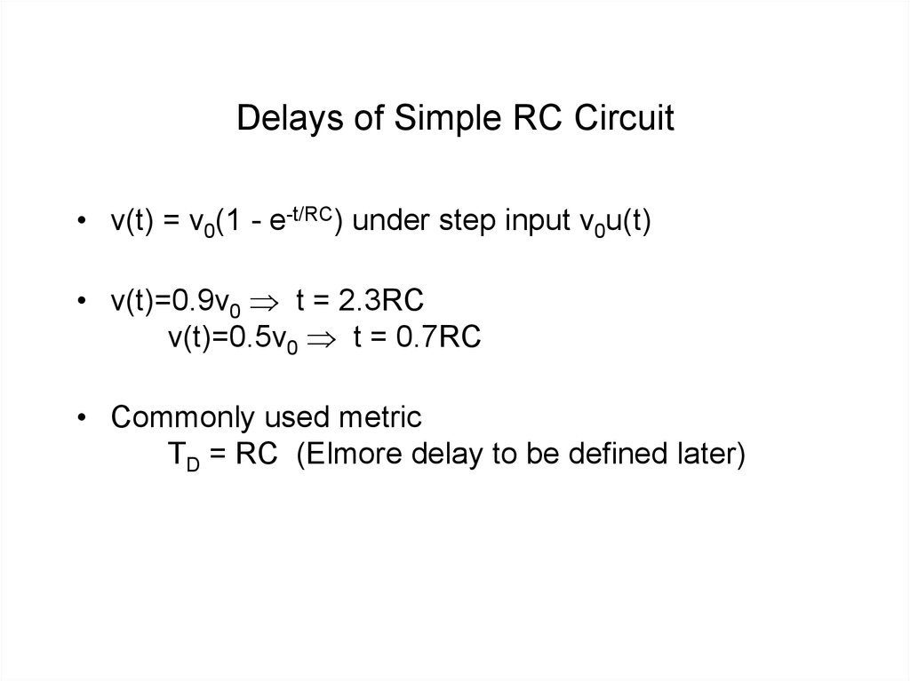 Delays of Simple RC Circuit
