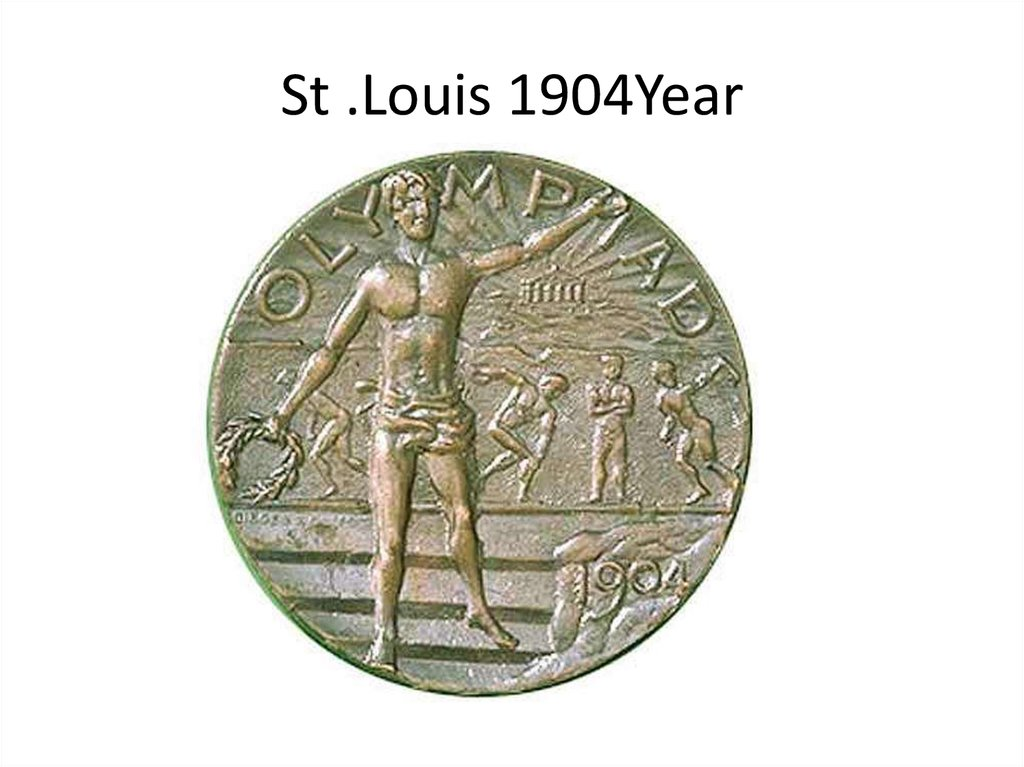 St .Louis 1904Year