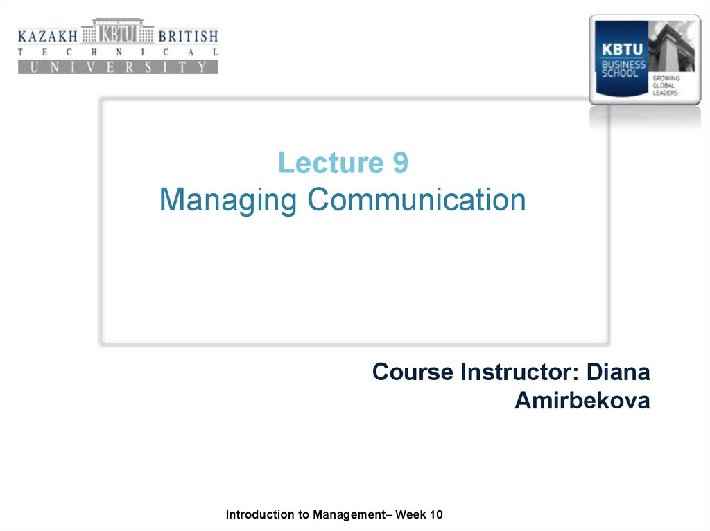 Lecture 9 Managing Communication
