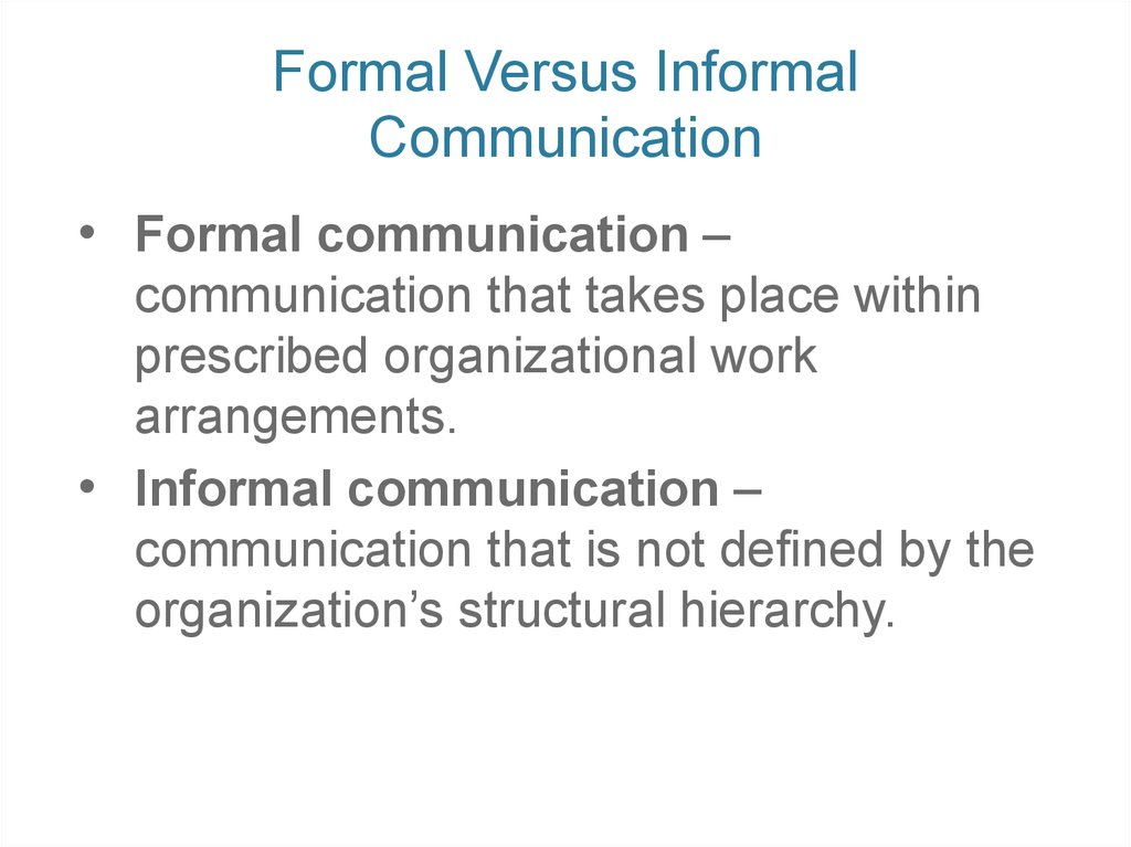 Formal Versus Informal Communication