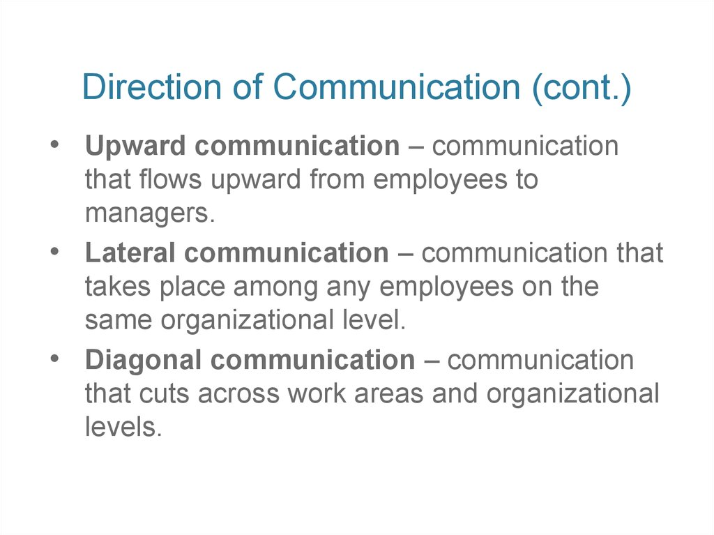 Direction of Communication (cont.)
