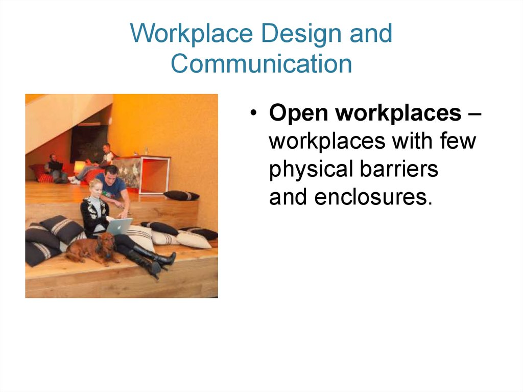 Workplace Design and Communication