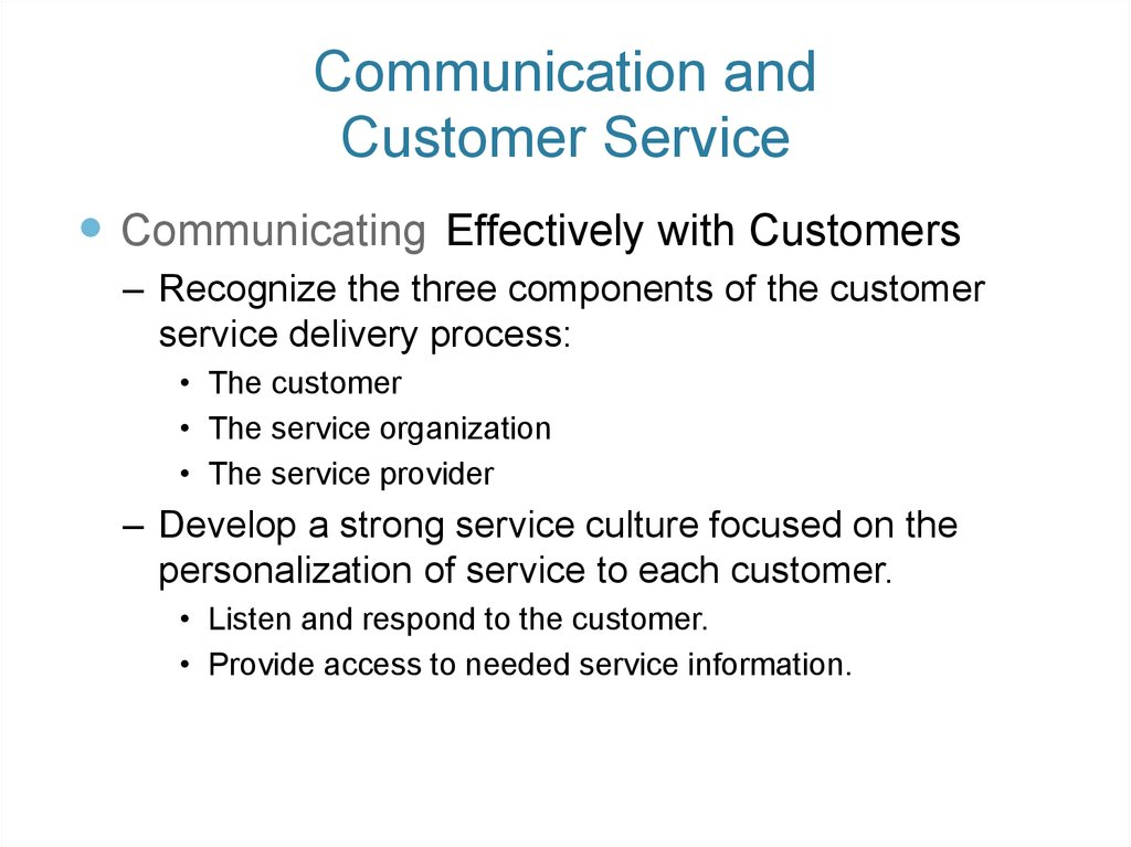 Communication and Customer Service