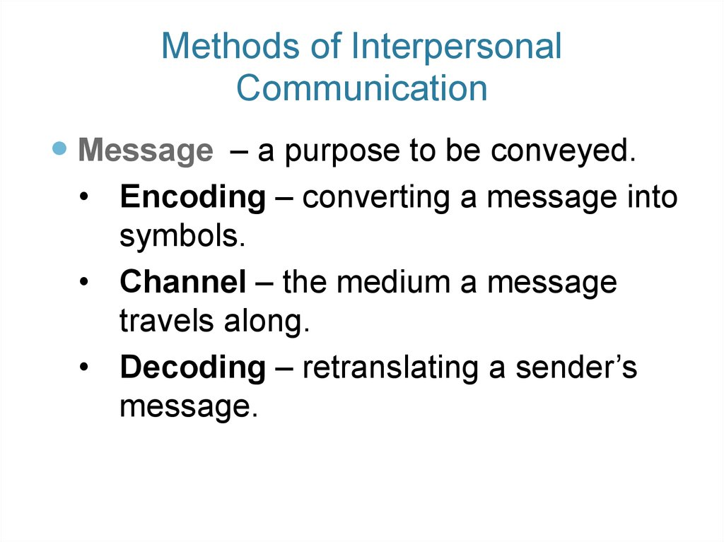 Methods of Interpersonal Communication