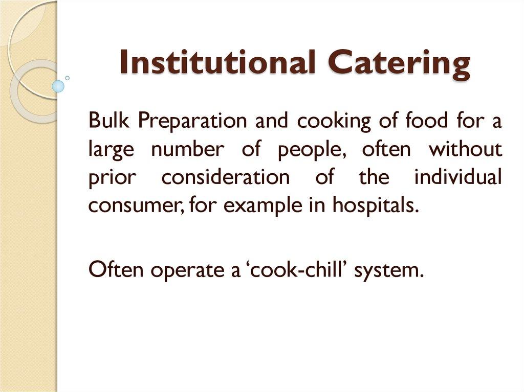 Institutional Catering