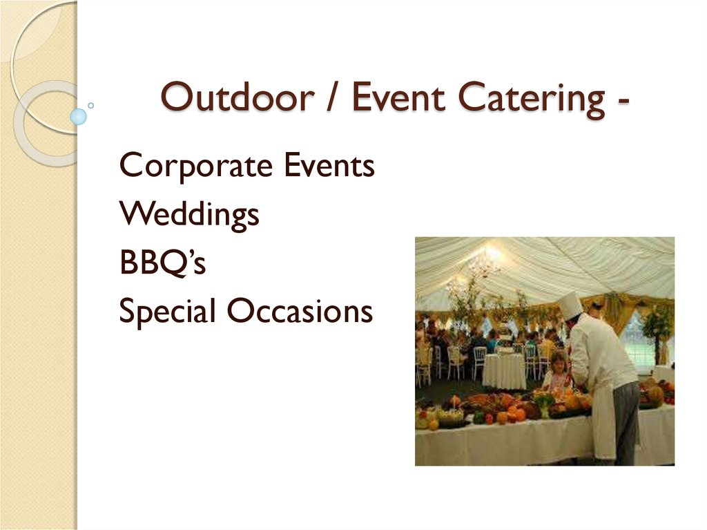 Outdoor / Event Catering -