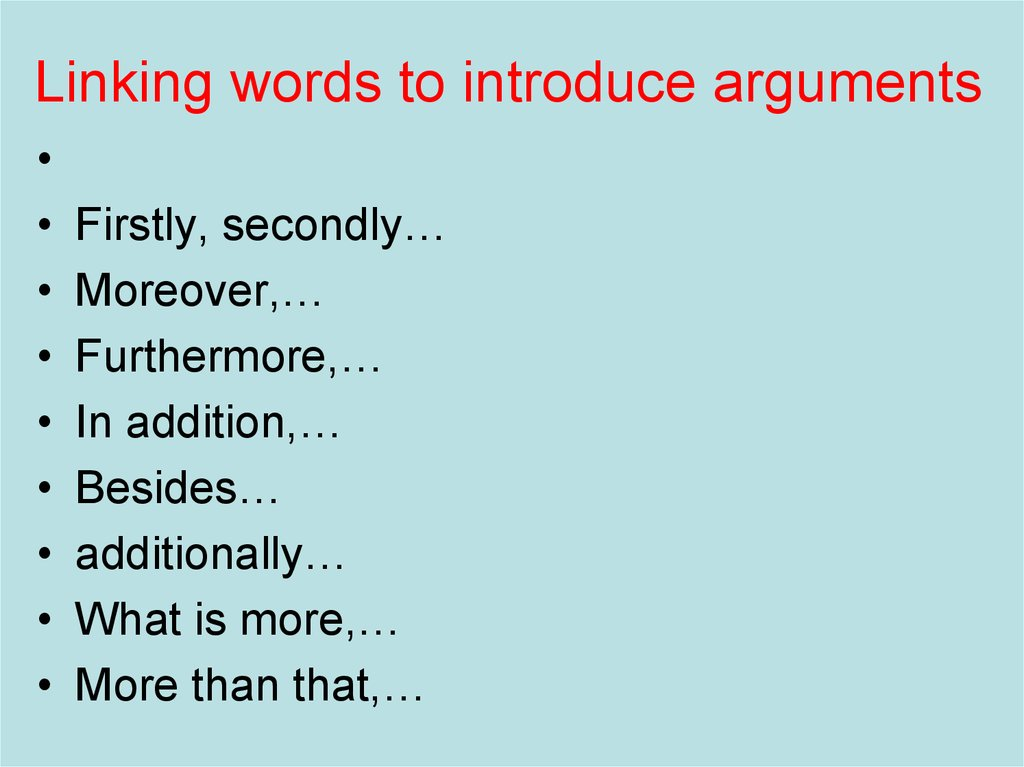 Linking words to introduce arguments