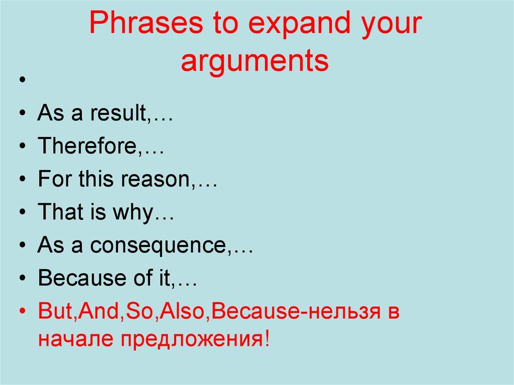 Phrases to expand your arguments