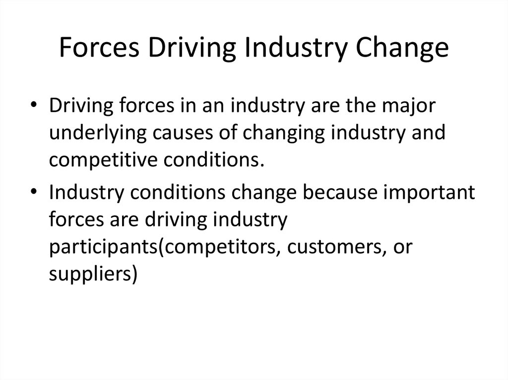Forces Driving Industry Change