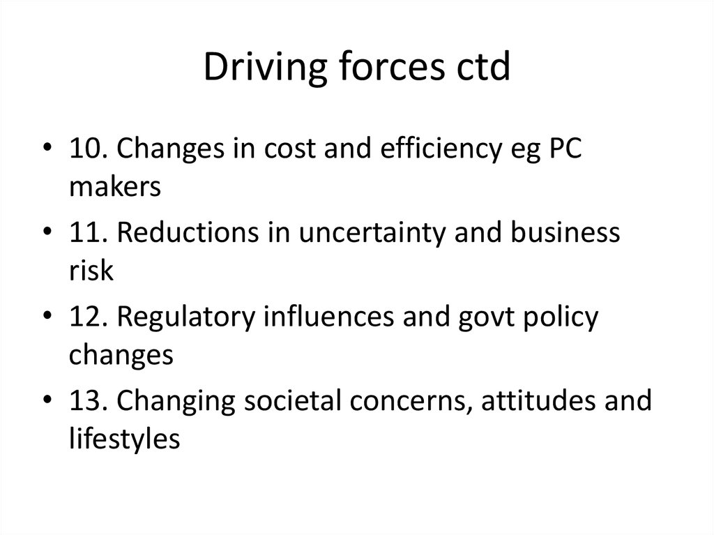 Driving forces ctd