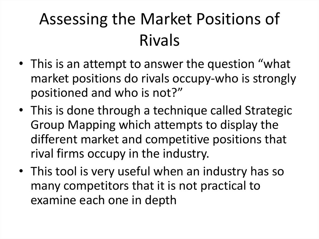 Assessing the Market Positions of Rivals