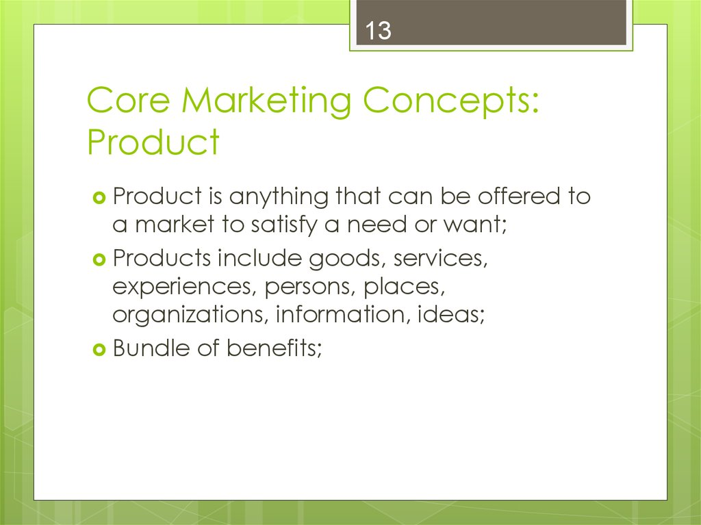 13 core marketing concepts
