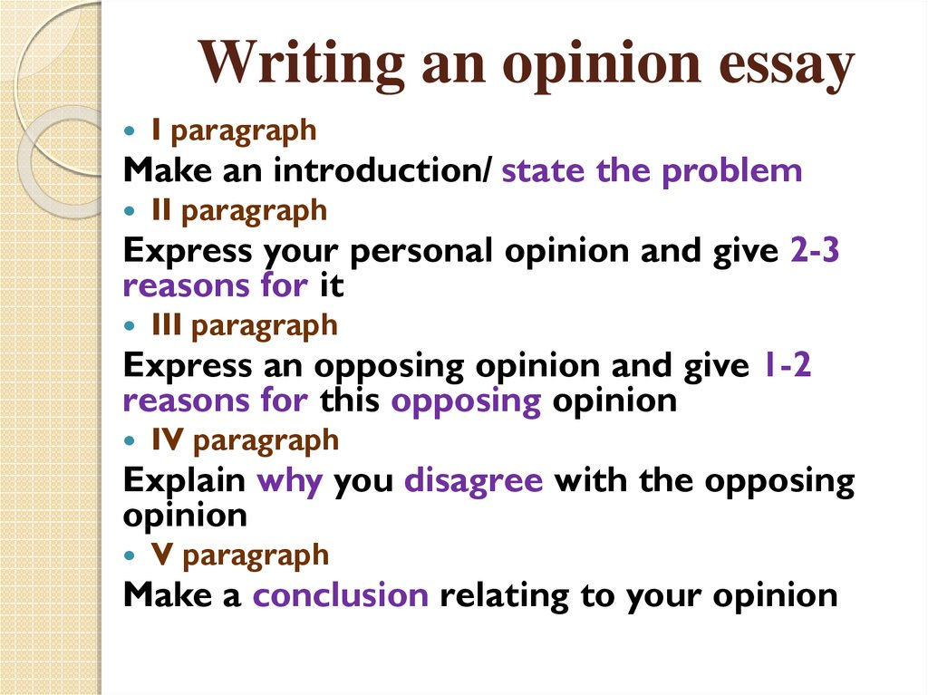 write 3 paragraph opinion essay How to write an essay six parts: writing your essay revising your essay writing a persuasive essay writing an expository essay write a narrative essay essay help community q&a throughout your academic career, you will often be asked to write essays you may have to work on an assigned essay for class, enter an essay contest or write essays for college admissions.