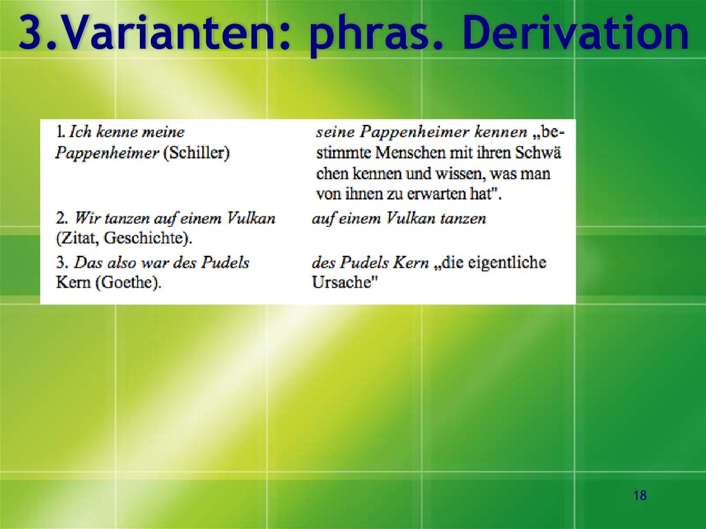 3.Varianten: phras. Derivation