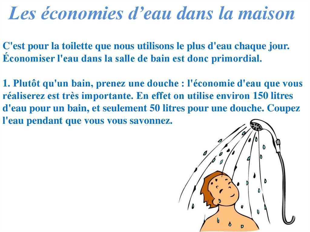 10 gestes essentiels pour conomiser l 39 eau online - Volume d eau pour une douche ...