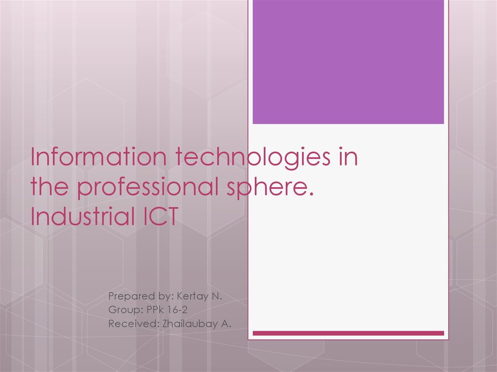 Information technologies in the professional sphere. Industrial ICT