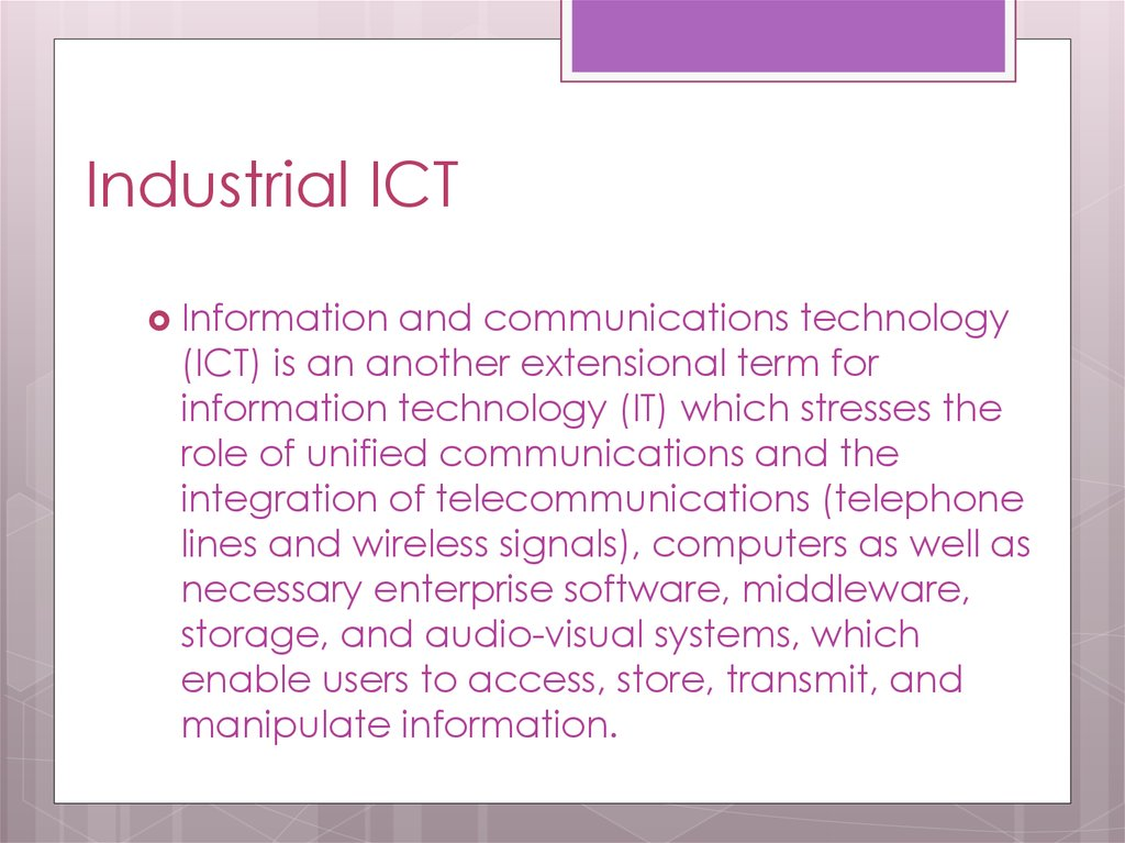 Industrial ICT