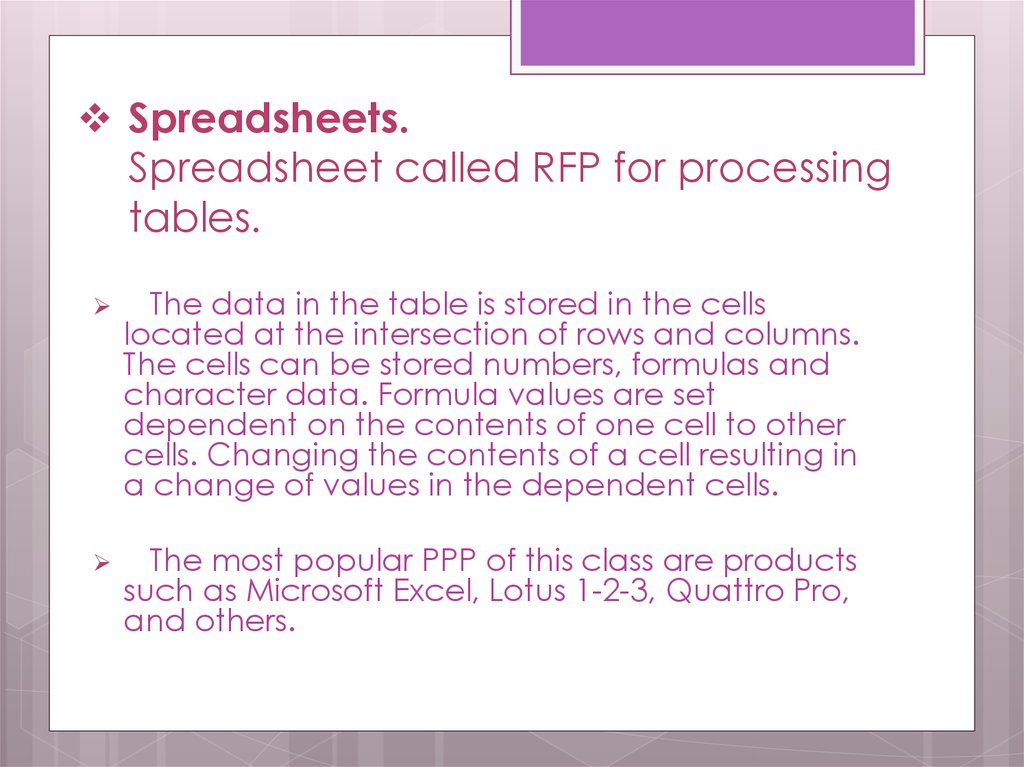 Spreadsheets. Spreadsheet called RFP for processing tables.