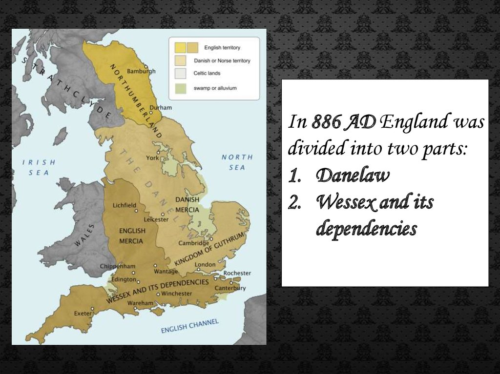 Map Of England King Alfred.Alfred The Great Prezentaciya Onlajn