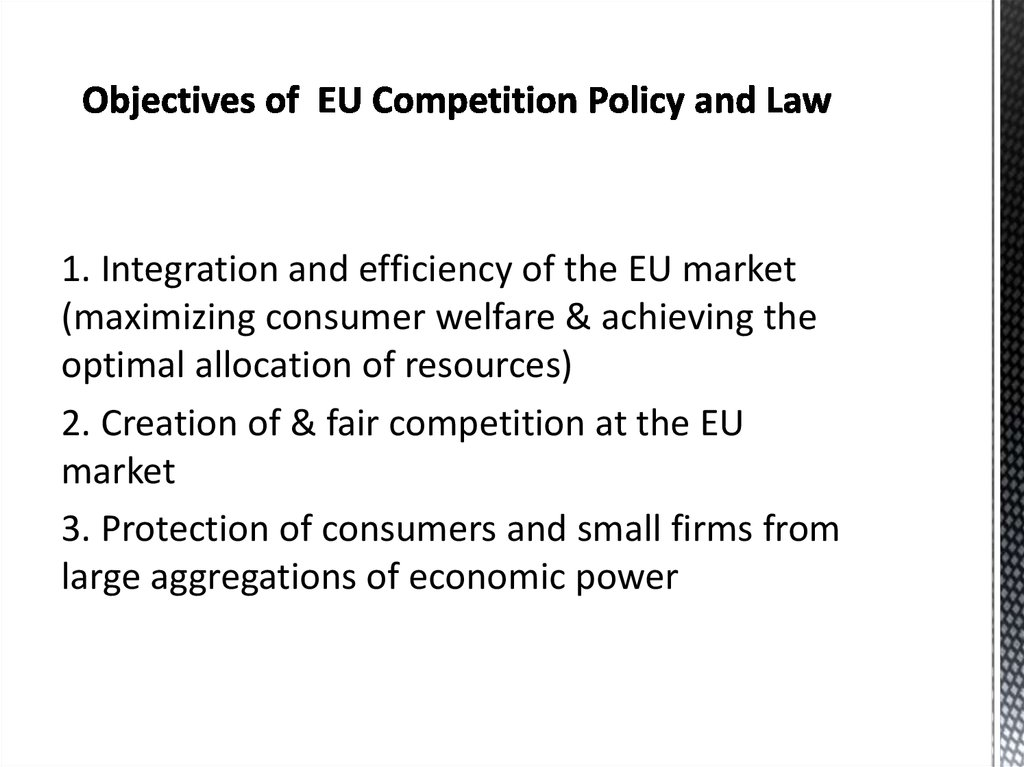 Objectives of EU Competition Policy and Law