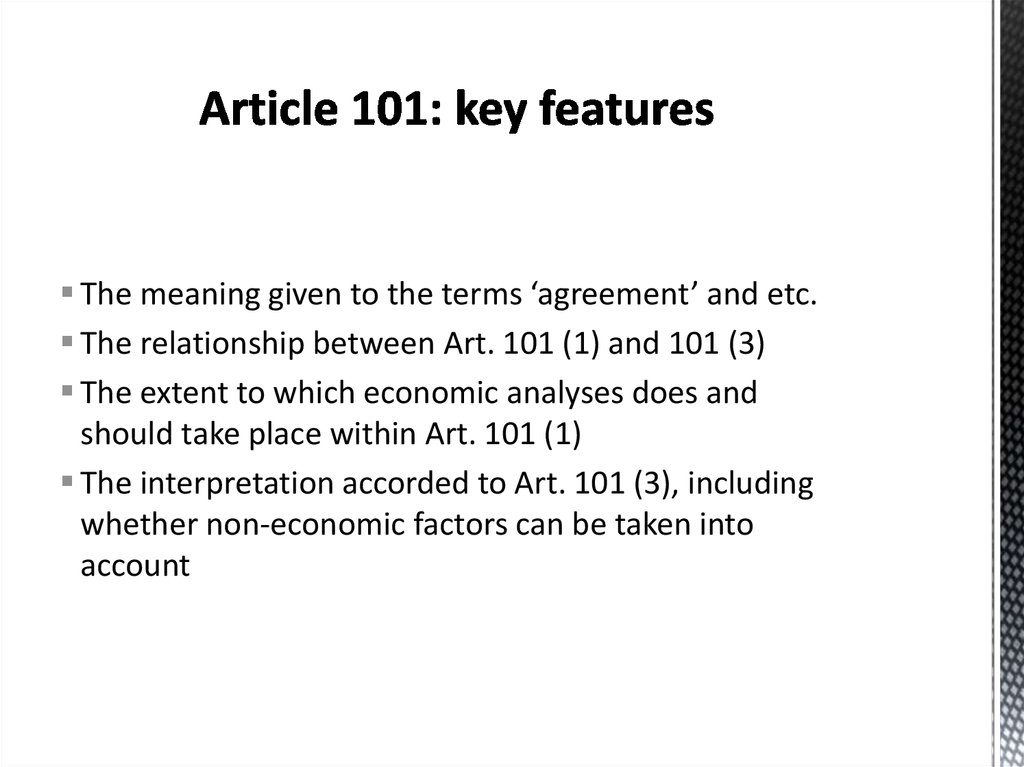 Article 101: key features