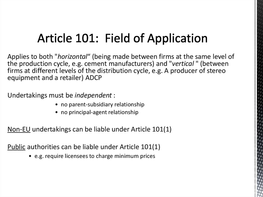Article 101: Field of Application