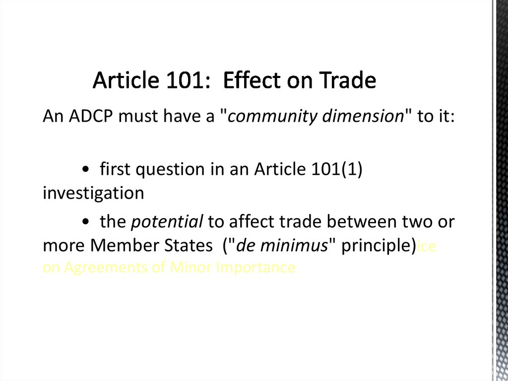 Article 101: Effect on Trade