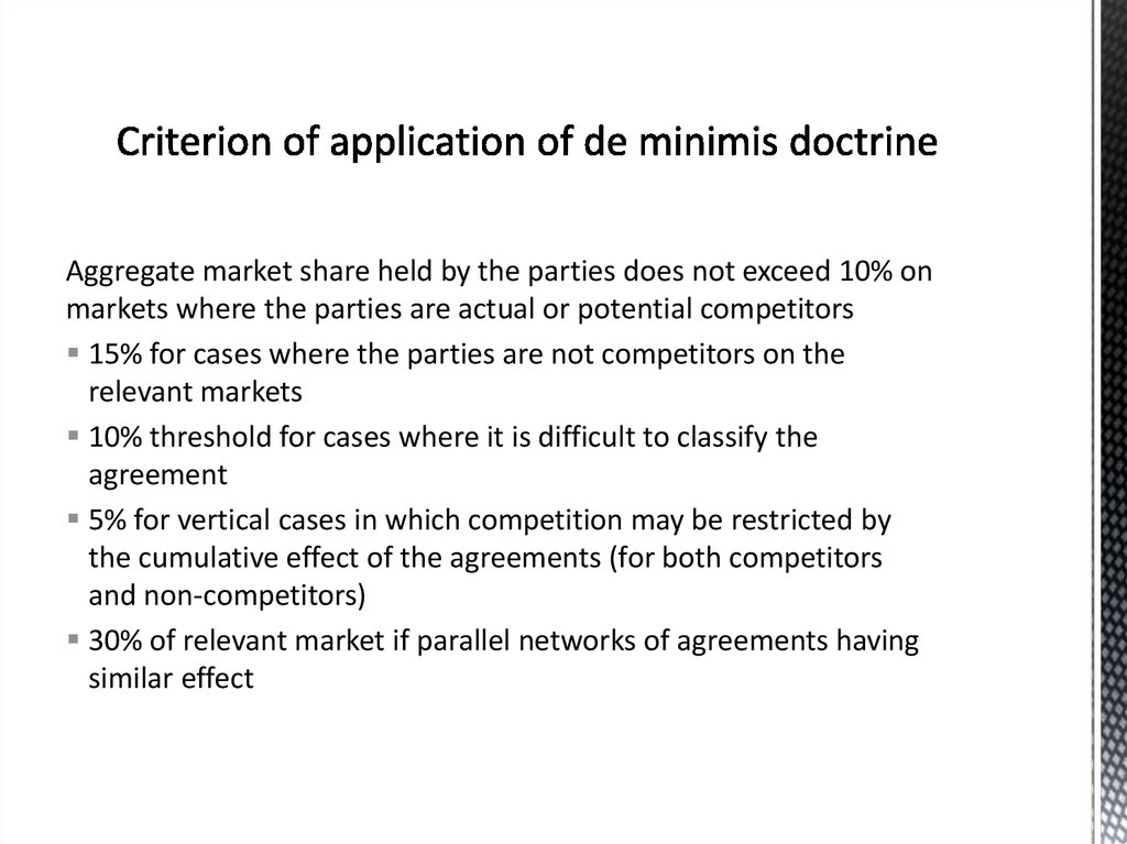 Criterion of application of de minimis doctrine