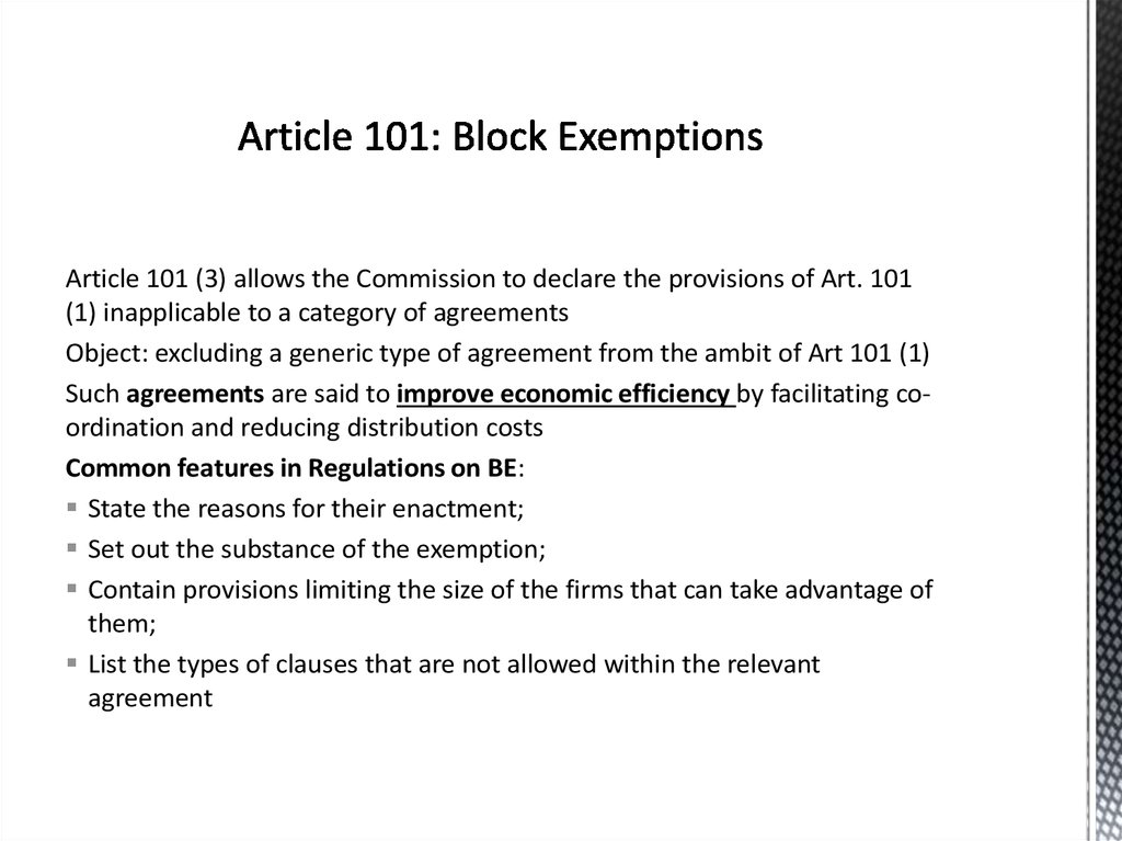 Article 101: Block Exemptions