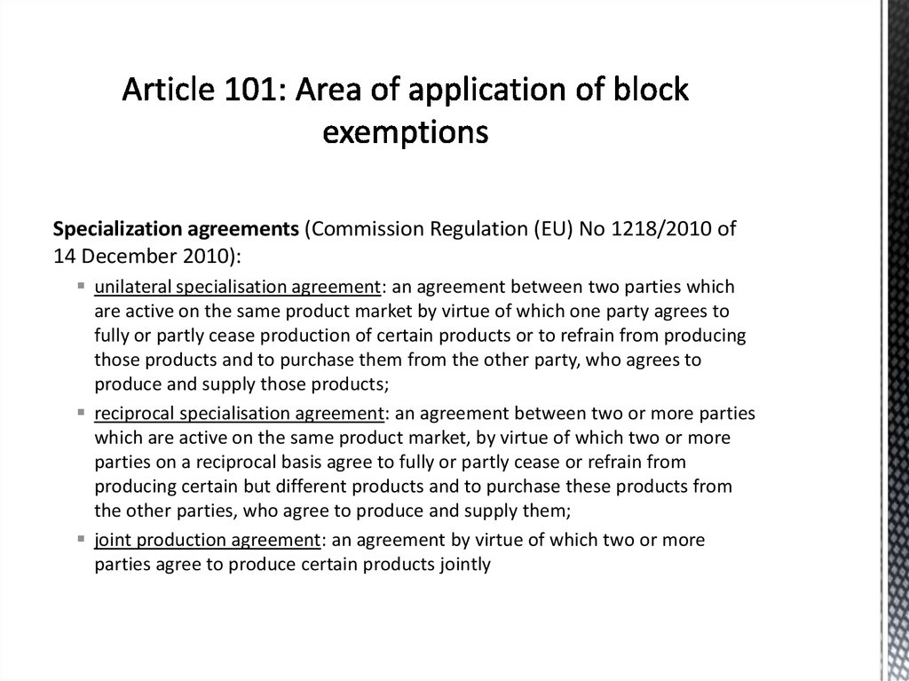 Article 101: Area of application of block exemptions