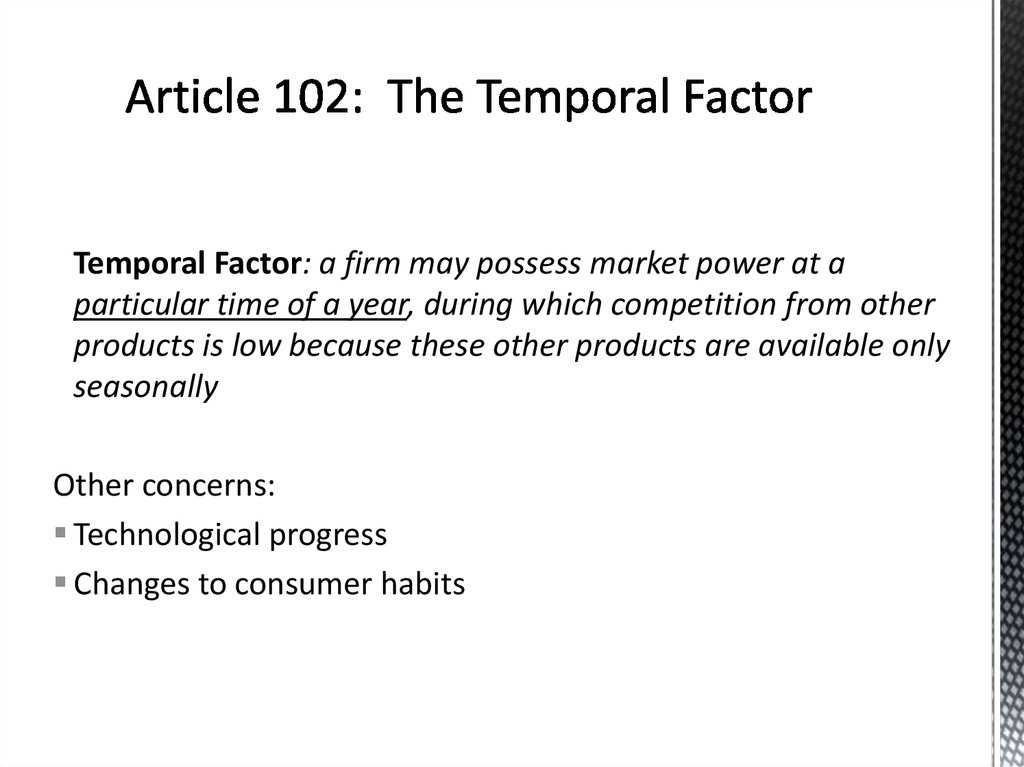 Article 102: The Temporal Factor