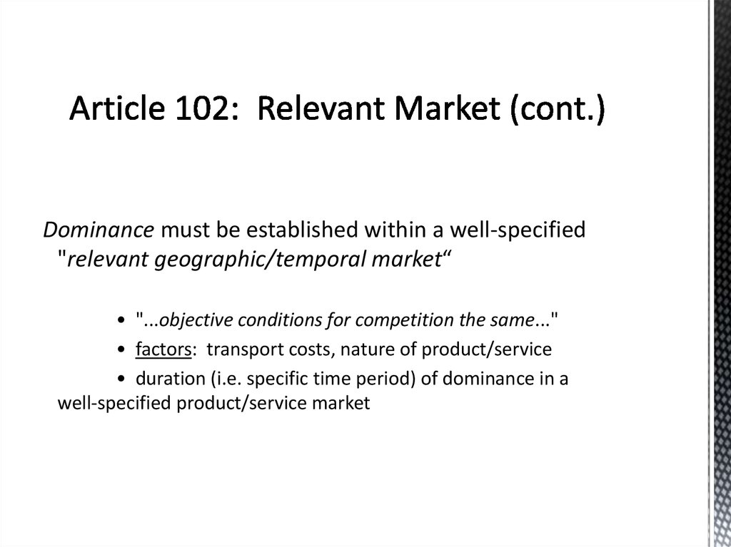 Article 102: Relevant Market (cont.)