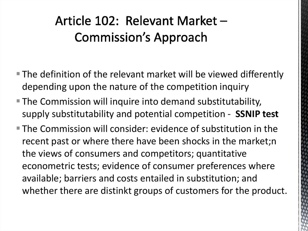 Article 102: Relevant Market – Commission's Approach