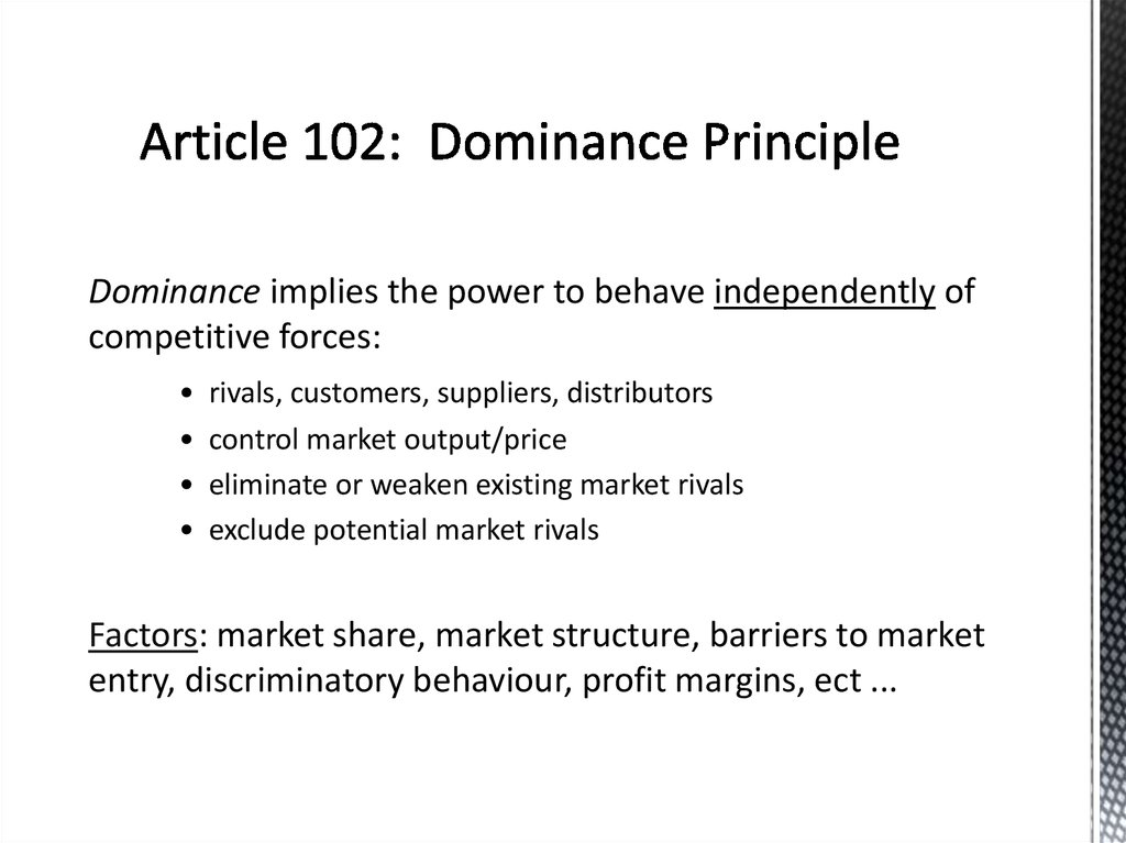 Article 102: Dominance Principle