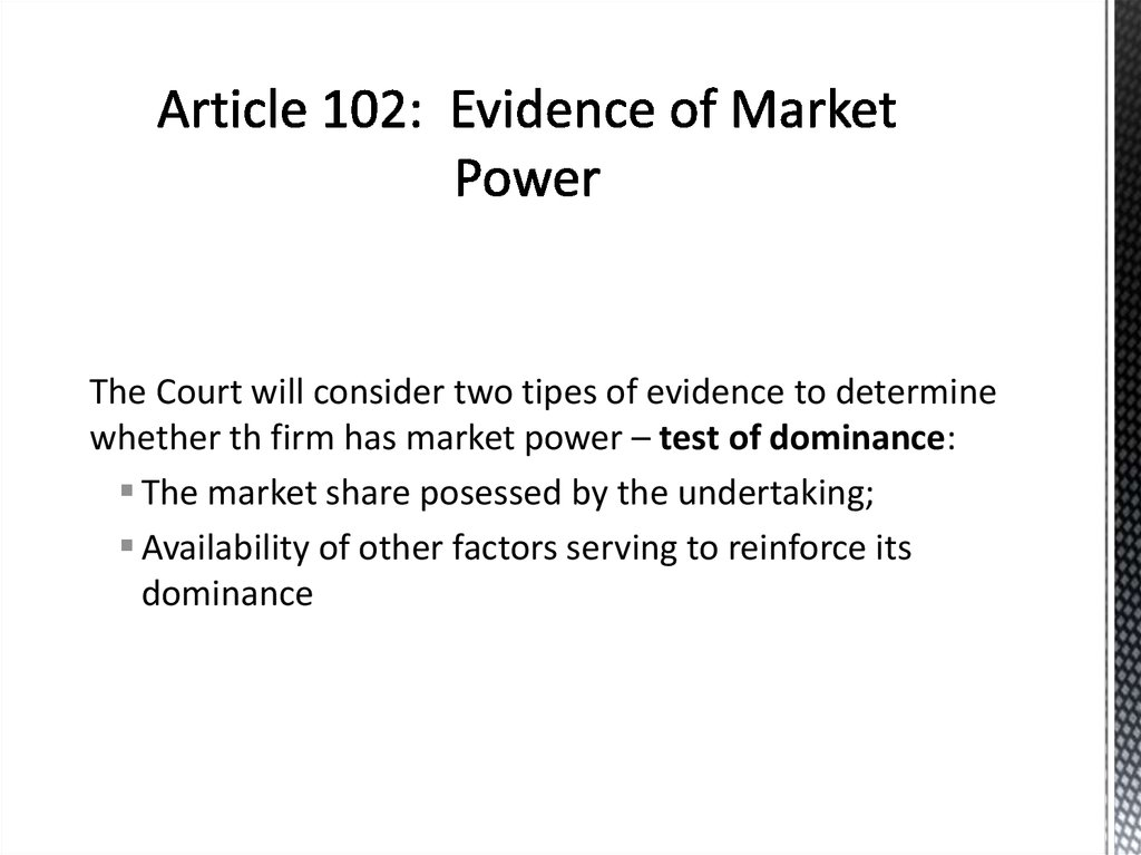 Article 102: Evidence of Market Power