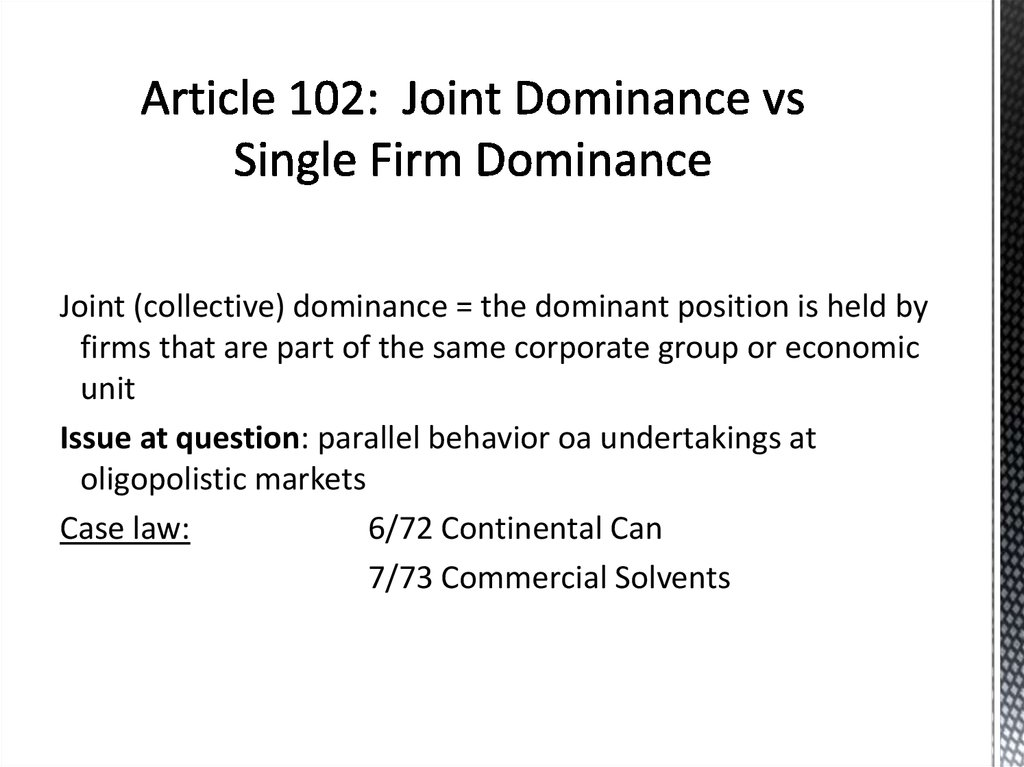 Article 102: Joint Dominance vs Single Firm Dominance