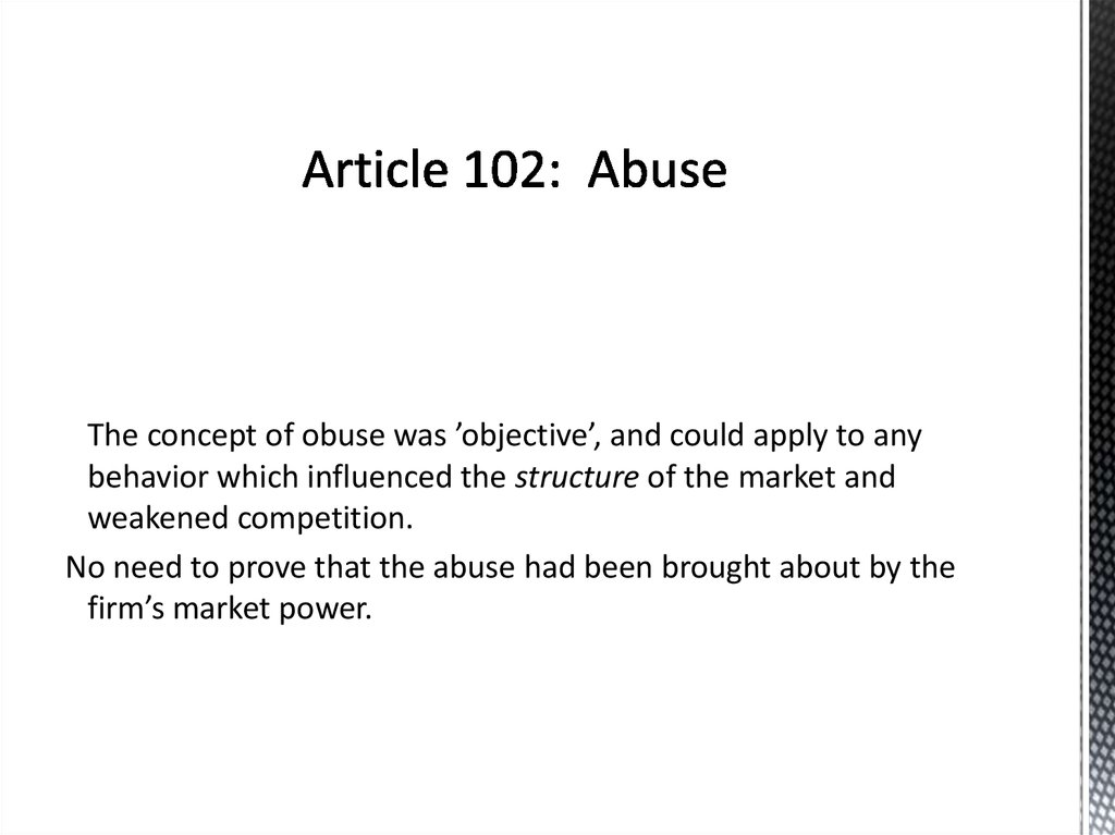 Article 102: Abuse