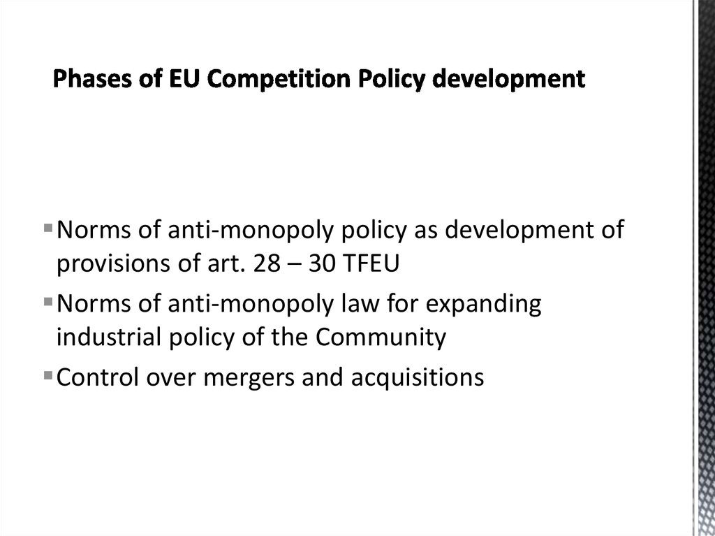 Phases of EU Competition Policy development