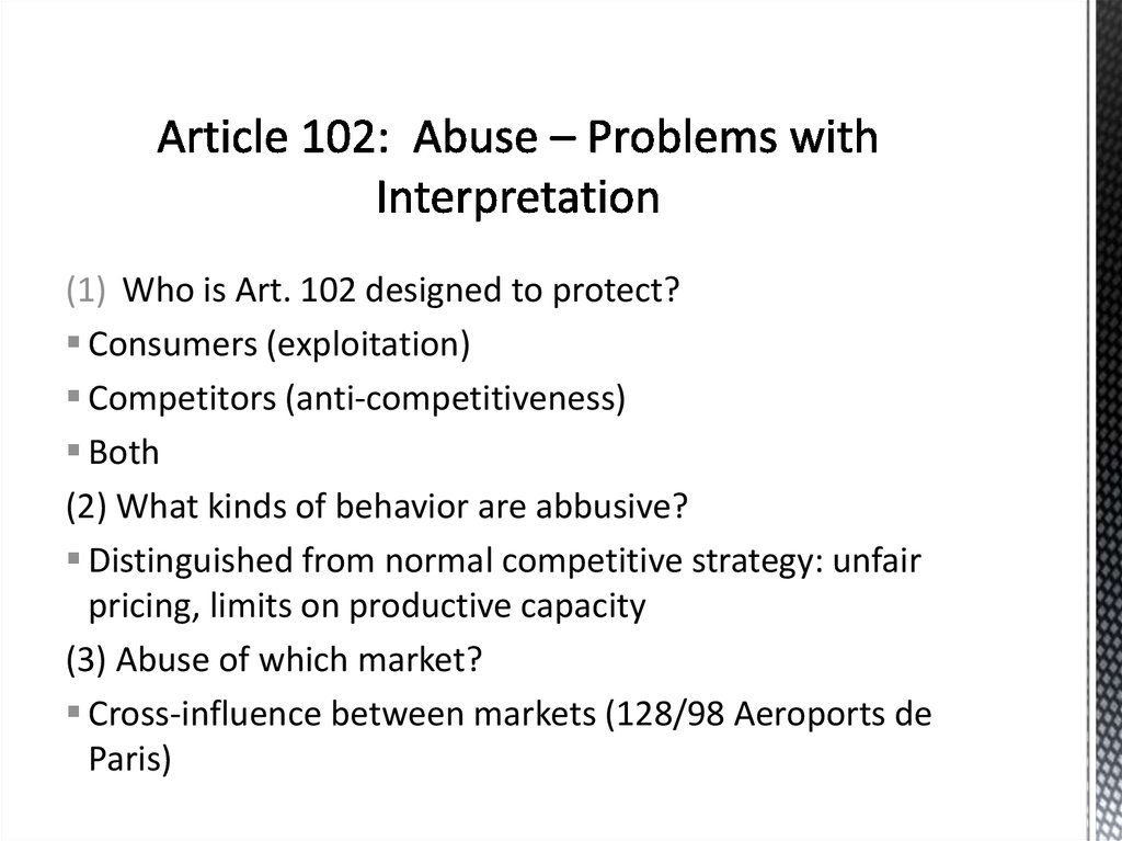 Article 102: Abuse – Problems with Interpretation