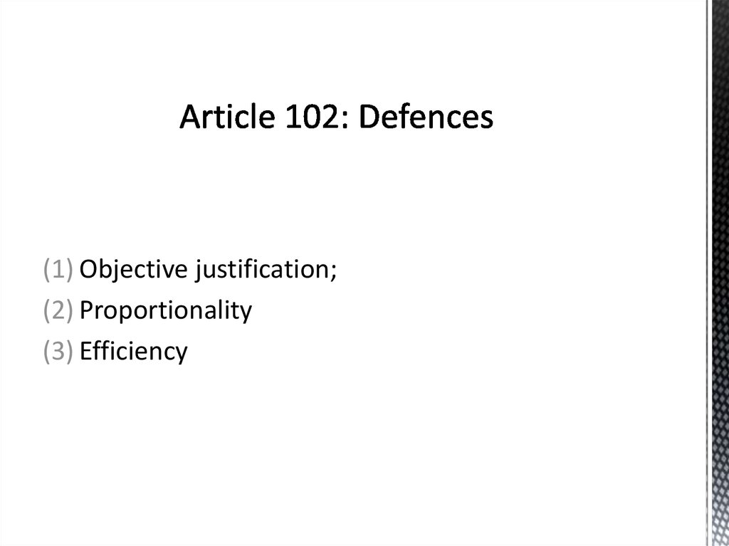 Article 102: Defences