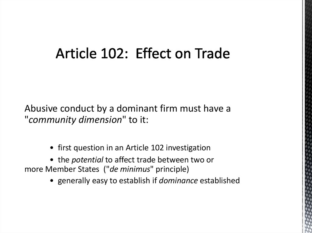 Article 102: Effect on Trade