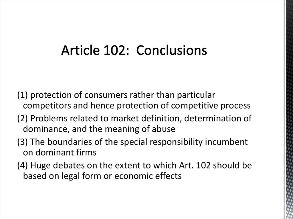 Article 102: Conclusions