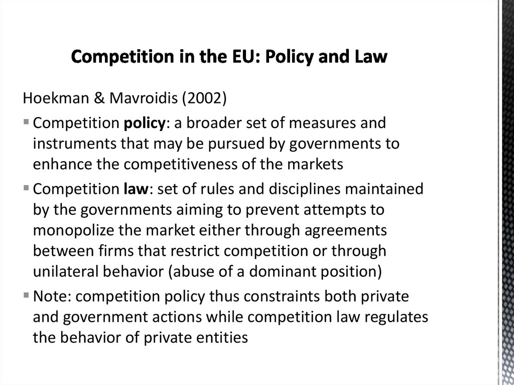 Competition in the EU: Policy and Law
