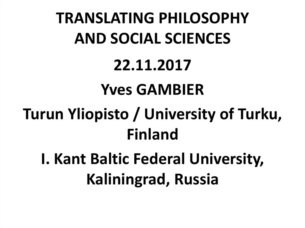 TRANSLATING PHILOSOPHY AND SOCIAL SCIENCES