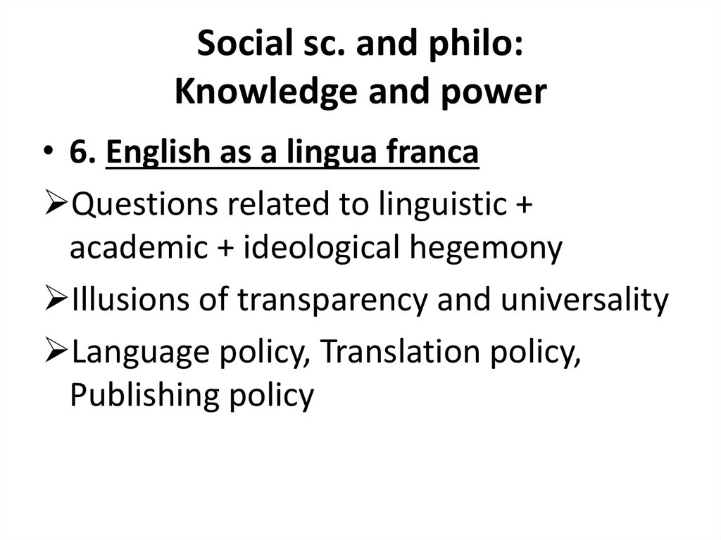 Social sc. and philo: Knowledge and power