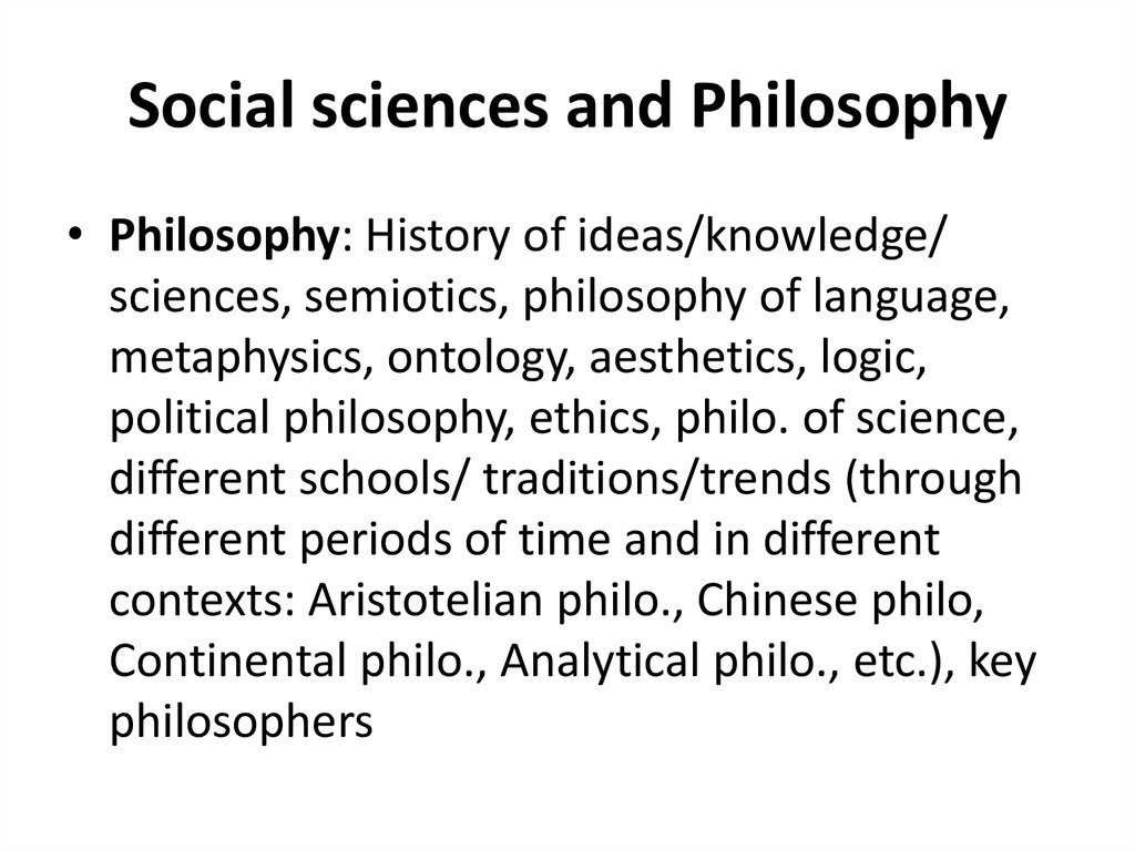 Social sciences and Philosophy