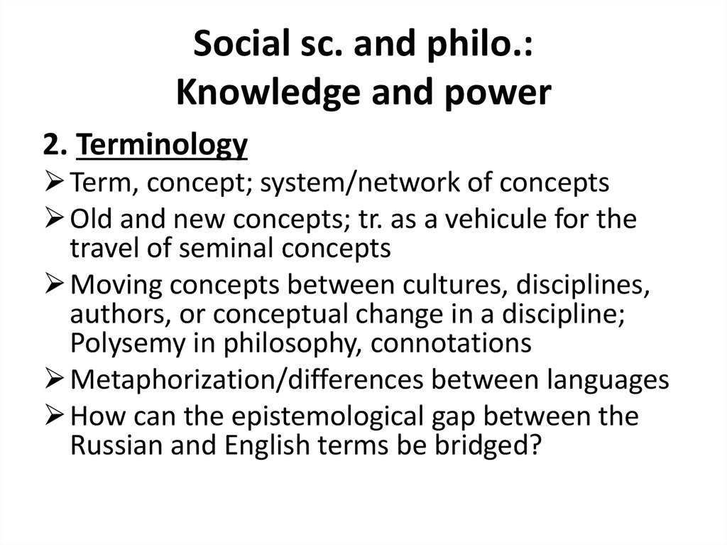 Social sc. and philo.: Knowledge and power